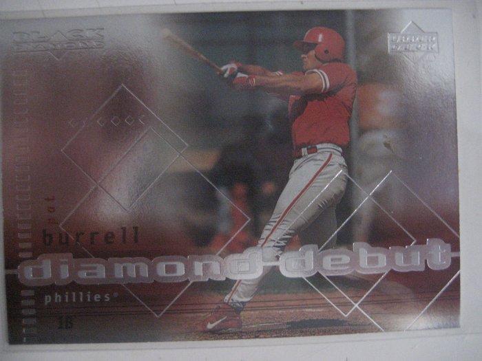 Pat Burrell 99 Upper Deck Black Diamond Diamond Debut rookie card Phillies