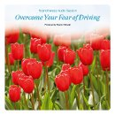 Overcome Fear of Driving Self Hypnosis Audio CD