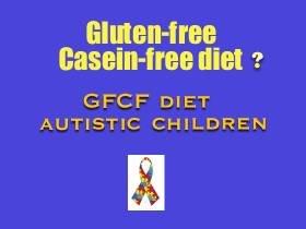 GFCF Diet Gluten free Casein free diet autism autistic