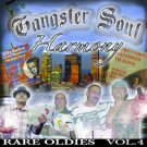 GANGSTER SOUL HARMONY vol.4 RARE OLDIE COMPILATION