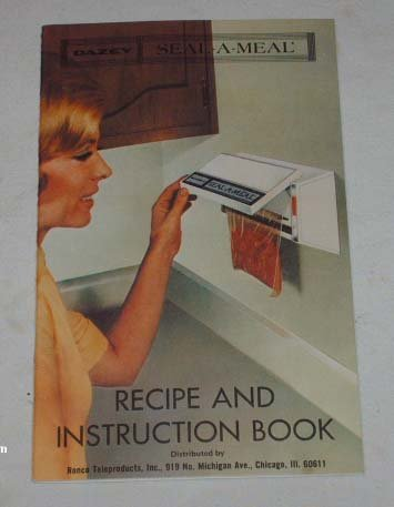 Vintage Dazey Seal-A-Meal Recipes/Instructions � 1968