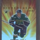 Brett Hull 00-01 OPC NHL Draft Hidden Gems Card