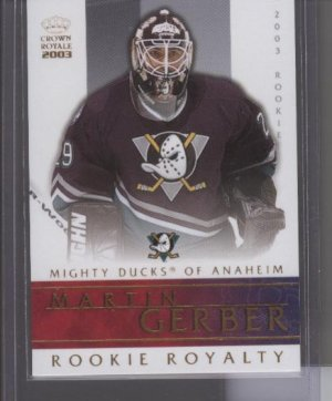 Martin Gerber Rookie Royalty Crown Royale