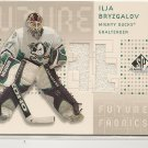 Ilja Bryzgalov 03 SP Game Used Future Fabrics Jersey Card