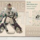 Ilja Bryzgalov 03 SP Game Used Future Fabrics Jersey Card