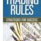 Trading Rules by William F. Eng