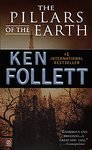 The Pillars of the Earth: Ken Follett