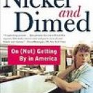 Nickel and Dimed: On (Not) Getting by in America: Barbara Ehrenreich
