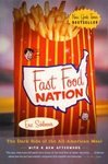 Fast Food Nation: The Dark Side of the All-American Meal: Eric Schlosser