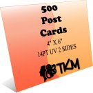 500 4x6 Post Cards 14PT Double Sided UV Coated Custom