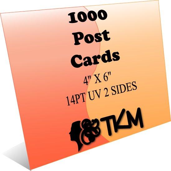 1000 4x6 Post Cards 14PT Double Sided UV Coated Custom