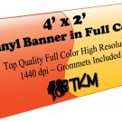 Custom 4'x2' Top Quality Full Color High Resolution Vinyl Banner