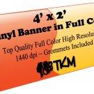 Custom 4'x2' Top Quality Full Color High Resolution Vinyl Banner
