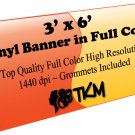 Custom 3'x6' Top Quality Full Color High Resolution Vinyl Banner