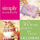 Simply Handmade (2000) 365 easy projects for every occasion