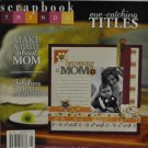 Scrapbook Trends May 2009