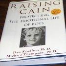 Raising Cain by Dan Kindlon, Ph.D.