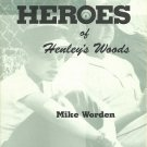 Heroes of Hensley's Woods