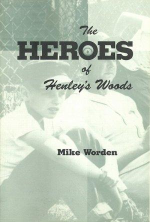 Heroes of Hensley's Woods