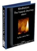 Meditation - The Inward Journey eBook