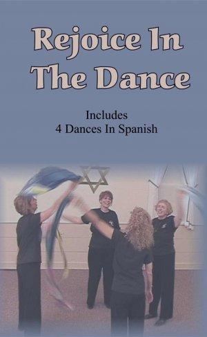 Rejoice In The Dance