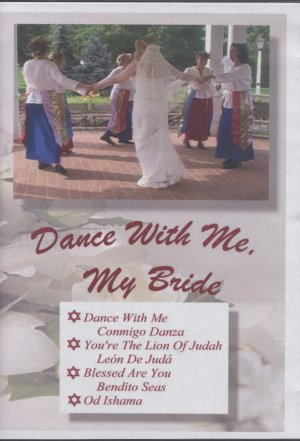 Dance With Me, My Bride