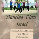 Dancing Thru Israel