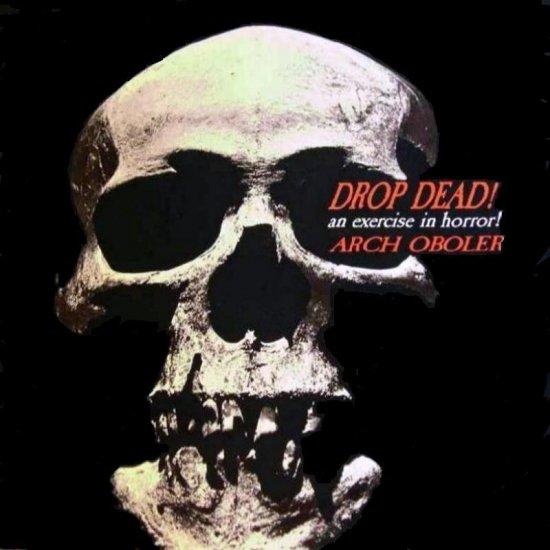 "Arch Oboler ""Drop Dead"" CD"