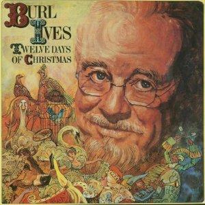 "BURL IVES ""TWELVE DAYS OF CHRISTMAS"" CD"