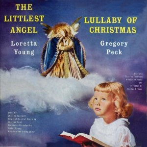 """Loretta Young Reads """"The Littlest Angel""""/Greogory Peck Reads """"Lullaby Of Christmas"""" CD VERY RARE"""
