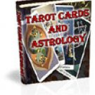 Astrology And Tarot Secrets Revealed