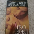 Amanda Ashley - Dead Perfect