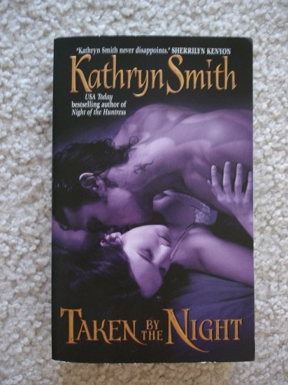 Kathryn Smith-Taken by the Night (The Brotherhood of Blood, Book 3)