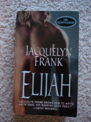 Jacquelyn Frank - Elijah (The Nightwalkers, Book 3)