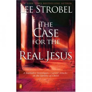 The Case for Real Jesus