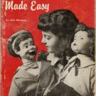 Ventriliquism Made Easy - Vintage Book - 1955