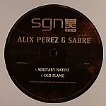 Sabre & Alix Perez - Solitary Native/Old Flame