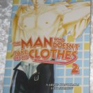 The Man Who Doesn't Take off His Clothes vol 2 (yaoi novel)