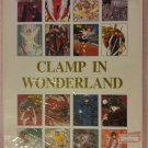 CLAMP in Wonderland Artbook (RARE, HTF, & OOP)
