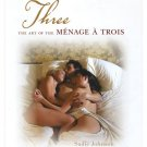The New Are Of Menage A Trois