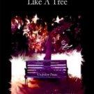 Silent Like A Tree