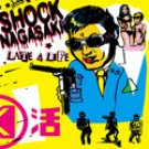 "Shock Nagasaki ""Late 4 Life"" 7-inch single *color vinyl*"