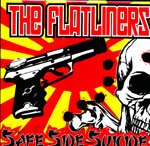 "Flatliners ""Safe Side Suicide"" LP *Coke Bottle Clear Vinyl*"
