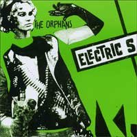 "The Orphans ""Electric S"" 7-inch"