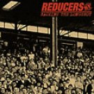 "Reducers S.F. ""Backing The Longshot"" CD"