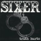 "Sixer ""Truth Hurts"" 7-inch single"