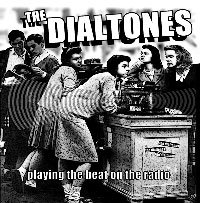 "Dialtones ""Playing The Beat On The Radio"" 7-inch"