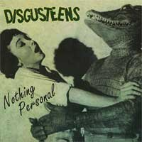 "Disgusteens ""Nothing Personal"" 7"" **yellow vinyl**"