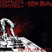 "Complete Control/Krum Bums ""Death Can Wait"" CD EP"