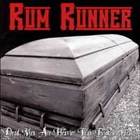"Rum Runner ""Dead Men Are Heavier..."" 7-inch *color vinyl*"